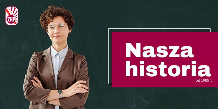 ZNP to najstarszy i największy związek zawodowy w Polsce!